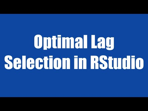12.1: Optimal Lag Selection In Rstudio