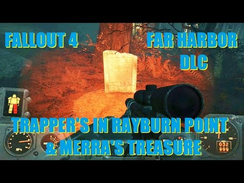 Fallout 4 Gameplay: Trapper's In Rayburn Point & Merra's Treasure.