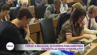 Fidesz: A baloldal az Európai Parlamentben felrúgta az eddigi gyakorlatot