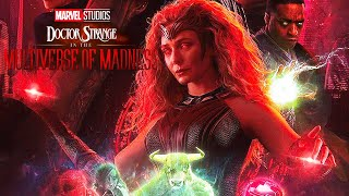 Doctor Strange 2 Scarlet Witch New Secret Abilities and Deleted Scenes - Marvel Explained