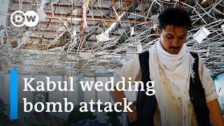 Kabul bomb attack kills more than 60 wedding guests | DW News