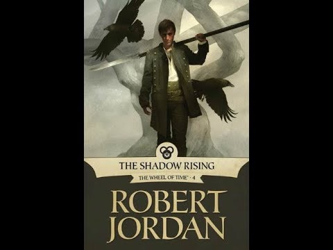 LET'S SUMMARIZE - THE SHADOW RISING (The Wheel of Time Book 4)