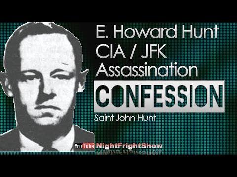 E. Howard Hunt JFK ASSASSINATION CONFESSION CIA & Watergate / Saint John Hunt Night Fright Show