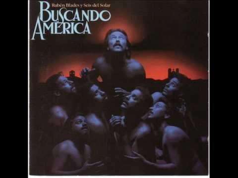 Ruben Blades & Seis del Solar - Buscando América (1984) - Álbum completo