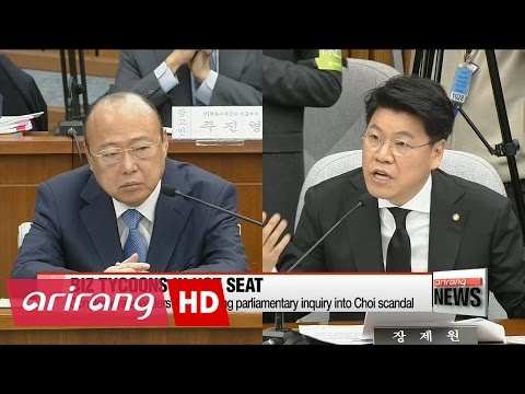 Conglomerate leaders grilled during parliamentary inquiry into Choi scandal