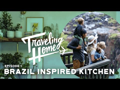 Ep.1: Traveling Home | A Brazil Inspired Kitchen