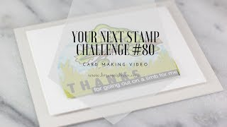 Your Next Stamp Challenge #80