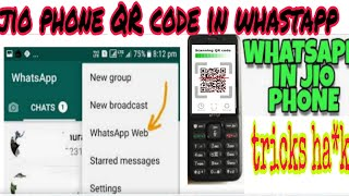 Whatsapp QR Code in jio phone 2019 || how to genrate QR code in jio phone || whatsapp tricks jiophon