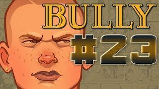 Bully #23 - Entregas Na Calada Da Noite