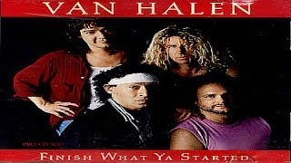 Van Halen - Finish What Ya Started (1988) (Remastered) HQ