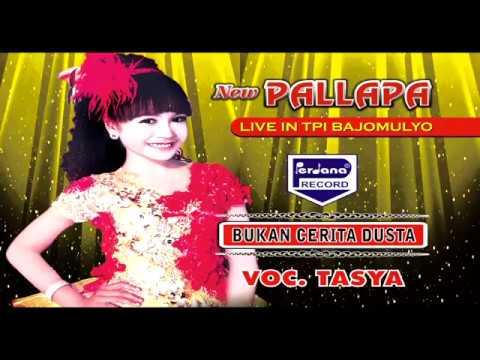 TASYA Rosmala - BUKAN CERITA DUSTA - New Pallapa
