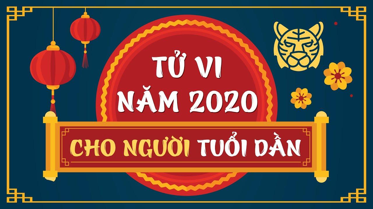 TỬ VI TUỔI DẦN NĂM 2020 (CANH TÝ) NAM MẠNG VÀ NỮ MẠNG – THĂNG HOA RỰC RỠ