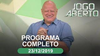 Jogo Aberto - 23/12/2019 - Programa completo