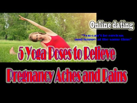 Online dating  - 5 Yoga Poses to Relieve Pregnancy Aches and Pains