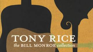 "Tony Rice - ""Little Cabin Home On The Hill"""