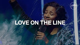 Love On The Line - Hillsong Worship thumbnail