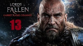 lords of the Fallen. 13 серия. Антанас