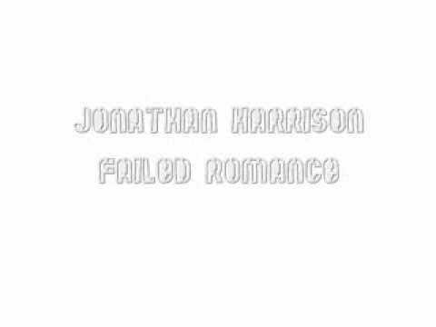 Failed Romance - Jonathan Harrison