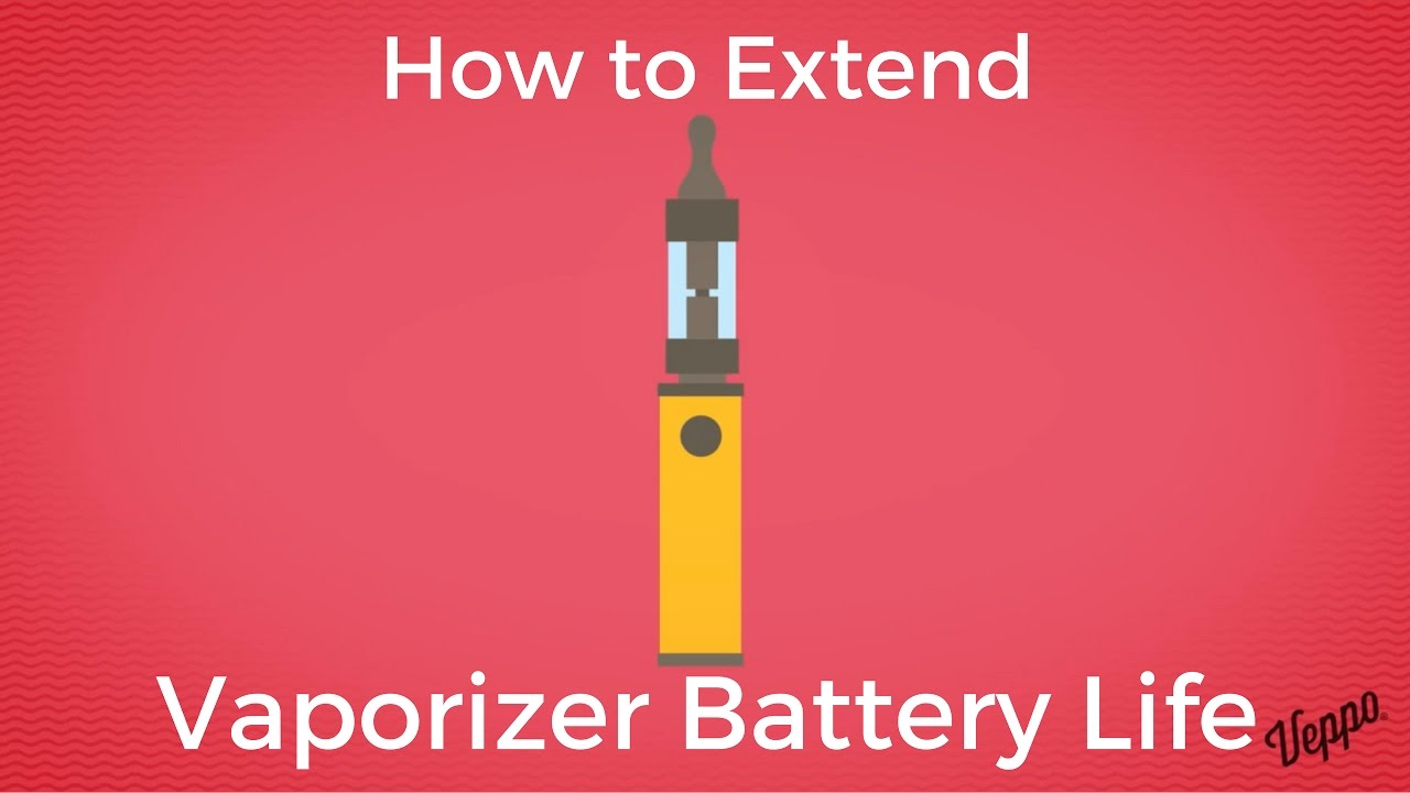 How to extend the life of your e-cig or vaporizer battery