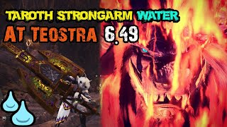 """MHWorld:Arch Tempered Teostra solo With Taroth Strongarm """"Water""""[Charge Blade]6.49"""