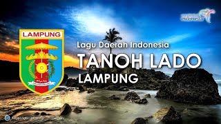 Tanoh Lado - Lagu Daerah Lampung (Karoke, Lirik dan Terjemahan)