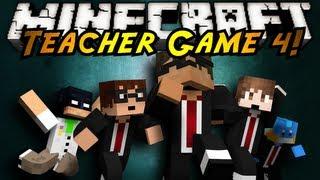 Minecraft Mini-Game : TEACHER 4!
