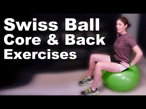 Swiss Ball Core & Back Strengthening Exercises (Basic) - Ask Doctor Jo