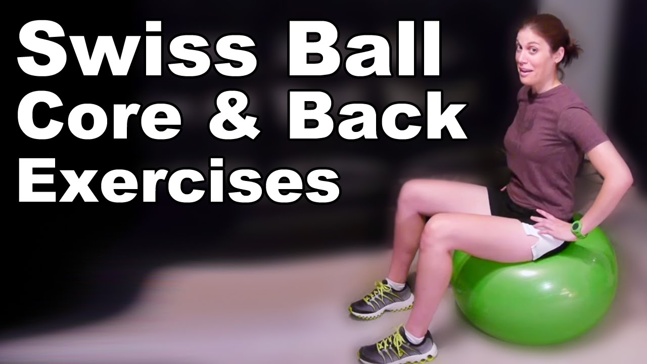 Swiss Ball Core & Back Strengthening Exercises (Basic ...