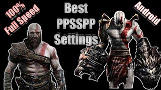 PPSSPP settings for god of war ghost of sparta  almost 100% speed on android