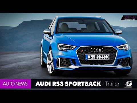 Audi RS3 Sportback + Sedan OFFICIAL TRAILER - 400 HP Fast Car Auto