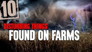 10 DISTURBING Things Found on Farms with Nature Sounds and Relaxing Sound Effect - Darkness Prevails