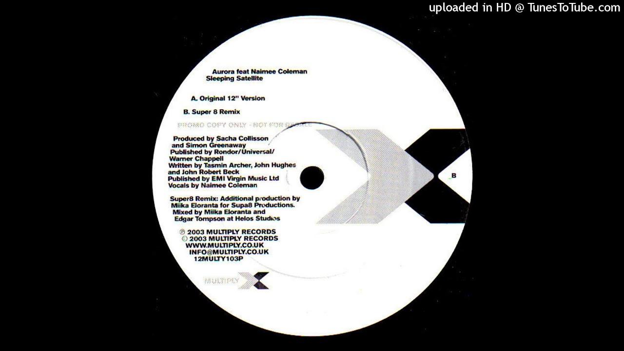 aurora feat naimee coleman sleeping satellite super8 remix