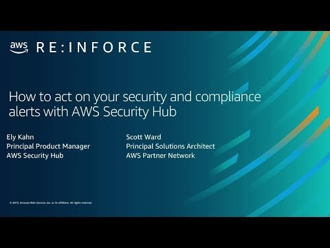 AWS re:Inforce 2019: AWS Security Hub: Manage Security Alerts & Automate Compliance (DEM15)