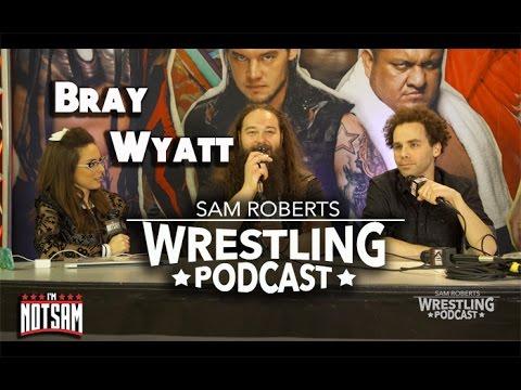 Bray Wyatt - Harper Injury, Wrestlemania Placement, Treatment, etc - Sam Roberts