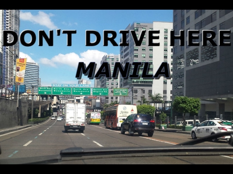DON'T DRIVE HERE - MANILA