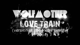 Wolfmother - Love Train (live)