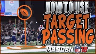 How to use target passing in madden 18! | brand new madden 18 feature! | madden 18 tips
