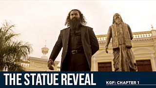 The Statue Reveal | KGF Chapter 1 | Yash | Ramachandra Raju | Prashanth Neel
