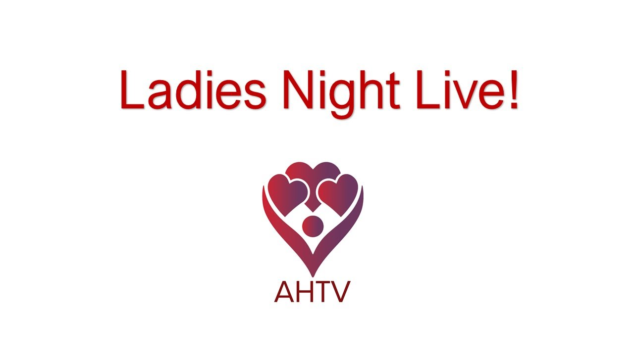 AHTV and the Ladies of Aortic Hope