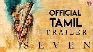 7 (Seven) - Official Tamil Trailer | Rahman, Havish, Regina | Nizar Shafi | Chaitan Bharadwaj
