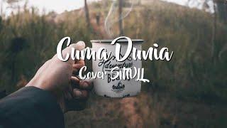 Gambar cover CUMA DUNIA - SMVLL COVER iKON Official Lyric