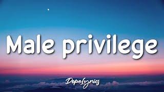 Amarrai Cabell - Male Privilege (Lyrics) 🎵