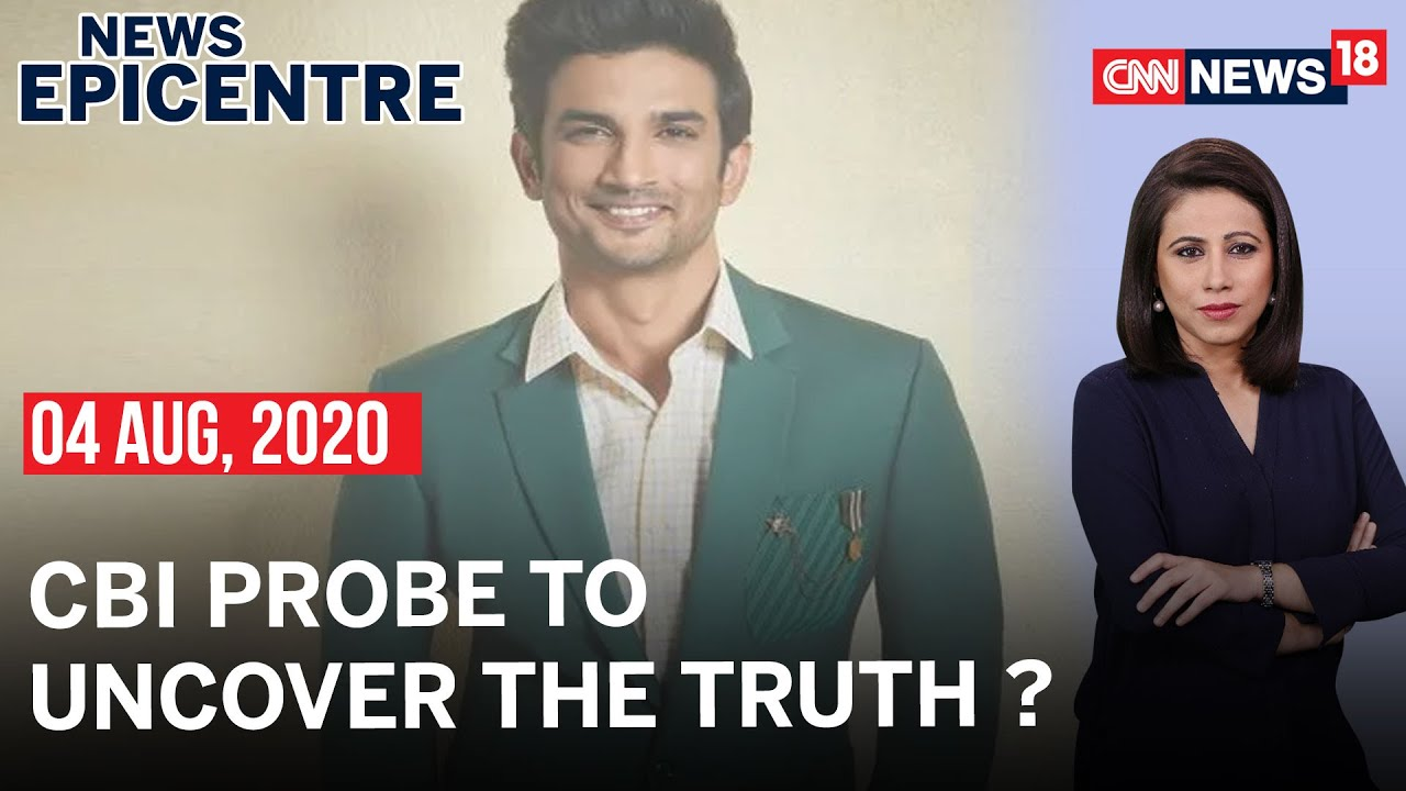 Will A CBI Probe Uncover The Truth In Sushant Singh Rajput Case? | News Epicentre With Marya Shakil