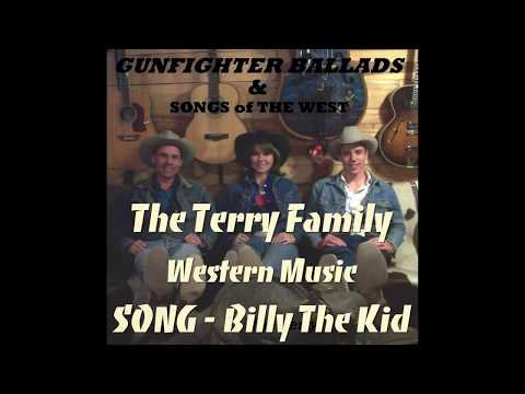 """Western Music Cowboy Song """"Billy The Kid"""" The Terry Family"""