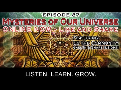 Paradigm Shift Radio 87 - Mysteries of Our Universe. Group Discussion