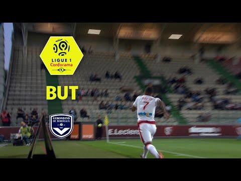 But MALCOM (17') / FC Metz - Girondins de Bordeaux (0-4)  (FCM-GdB)/ 2017-18