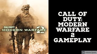 Call Of Duty: Modern Warfare 2…