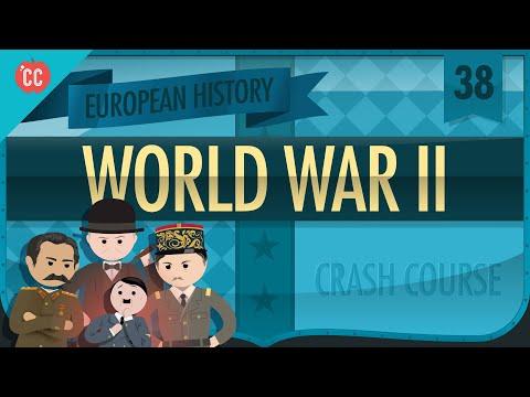 World War II: Crash Course European History #38
