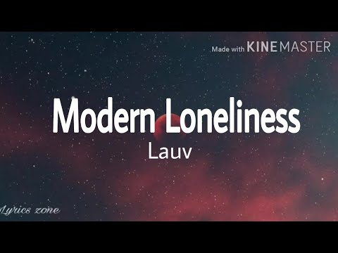 lauv---modern-loneliness-(lyrics)