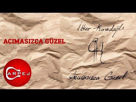 İlker Karadağlı - Acımasızca Güzel (Official Audio)